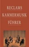Reclams Kammermusikführer.