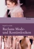 Reclams Mode- und Kostümlexikon.