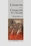 Reclus Elisee - L'anarchie - l'anarchie et l'eglise.