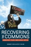 Recovering the Commons - Democracy, Place, and Global Justice.