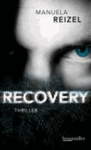 Recovery.