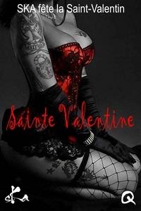 Téléchargez gratuitement les ebooks au format pdf Sainte Valentine 2020 (French Edition) 9791023408027