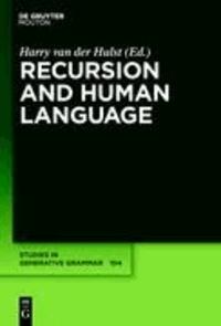Recursion and Human Language.