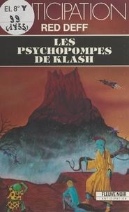 Red Deff - Les psychopompes de Klash.