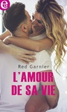 Red Garnier - L'amour de sa vie.