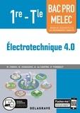 Réda Farah et Rachid Chaouchi - Electrotechnique 4.0 1re-Tle Bac Pro MELEC.