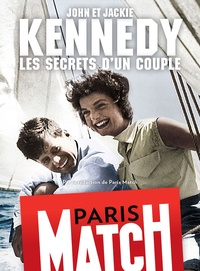 Rédaction de Paris Match - John et Jackie Kennedy, les secrets d'un couple.