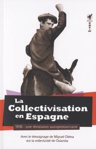 Redhic - La collectivisation en Espagne - 1936 : une révolution autogestionnaire.
