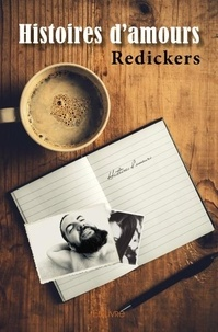 Redickers - Histoires d'amours.