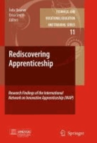 Felix Rauner - Rediscovering Apprenticeship - Research Findings of the International Network on Innovative Apprenticeship (INAP).