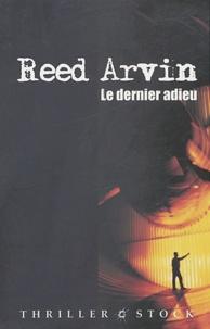 Reed Arvin - Le dernier adieu.