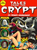 Reed Crandall - Tales from the Crypt Tome 10 : Ca trompe énormément.