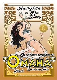 Reed Waller et Kate Worley - Omaha, danseuse féline Tome 4 : .