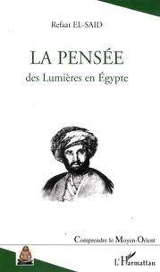 Refaat El-Said - La pensée des Lumières en Egypte.