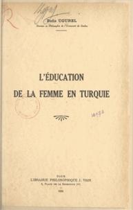 Refia Ugurel - L'éducation de la femme en Turquie.