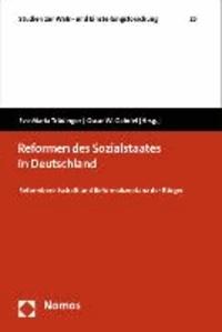 Reformen des Sozialstaates in Deutschland - Reformbereitschaft und Reformakzeptanz der Bürger.