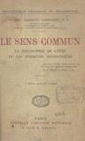 Reg. Garrigou-Lagrange et Jacques Maritain - Le sens commun - La philosophie de l'être et les formules dogmatiques.