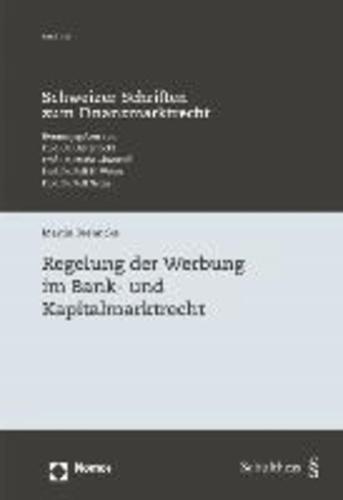 Regelung der Werbung im Bank- und Kapitalmarktrecht.