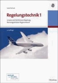Regelungstechnik 1 - Lineare und Nichtlineare Regelung, Rechnergestützter Reglerentwurf.