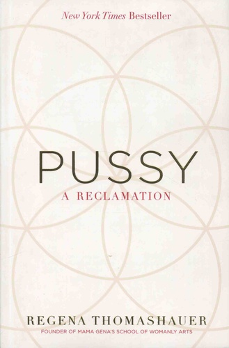 Pussy A Reclamation Grand Format
