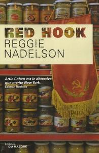 Reggie Nadelson - Red Hook.