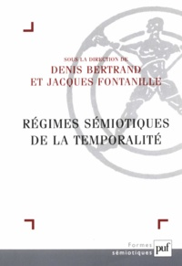 Denis Bertrand - Régimes sémiotiques de la temporalité.