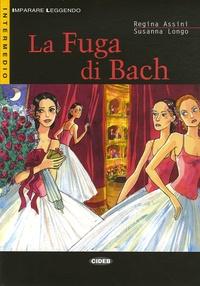 Regina Assini et Susanna Longo - La Fuga di Bach. 1 CD audio