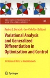 Regina Burachik et Jen-Chih Yao - Variational Analysis and Generalized Differentiation in Optimization and Control.