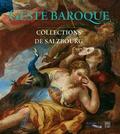 Regina Kaltenbrunner et Xavier Salmon - Geste baroque - Collections de Salzbourg.