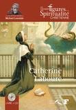 Régina Langer - Catherine Labouré - 1806-1876. 1 CD audio