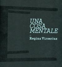 Regina Virserius et Larisa Dryansky - Una cosa mentale.