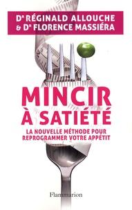 Mincir à satiété - La nouvelle méthode pour reprogrammer votre appétit.pdf