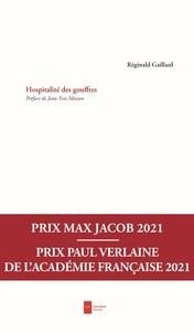 Réginald Gaillard - Hospitalité des gouffres.