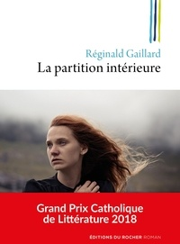 Réginald Gaillard - La partition intérieure.
