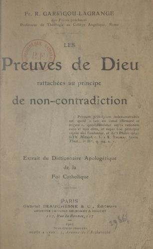 Les preuves de Dieu rattachées au principe de la non-contradiction