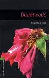 Reginald Hill - Deadheads.