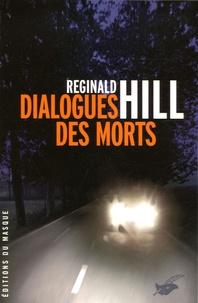 Reginald Hill - Dialogues des morts.
