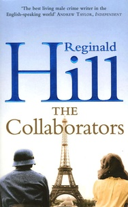 Reginald Hill - The Collaborators.
