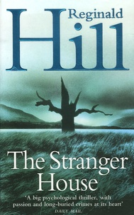 Reginald Hill - The Stranger House.