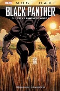 Reginald Hudlin et John JR Romita - Black Panther - Qui est la Panthère Noire ?.