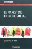 Régine Adamec et Nathalie Cabannes - Le marketing en mode social - Paroles de DRH.