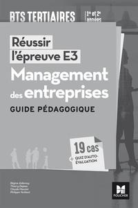 Deedr.fr Management des entreprises, Réussir l'épreuve E3, BTS tertiaires 1re et 2e années - Guide pédagogique Image