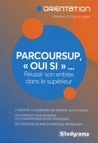 Régine Aillet et Emilie Dhérin - Parcoursup, oui si....