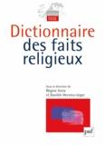 Régine Azria et Danièle Hervieu-Léger - Dictionnaire des faits religieux.