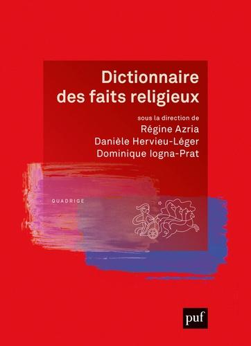 Dictionnaire des faits religieux 2e édition