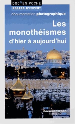 Régine Azria et Pascal Buresi - Les monothéismes d'hier à aujourd'hui.