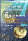 Régine Barnabé-Quet et Gilbert Barnabé - Ecology and Management of Coastal Waters. - The Aquatic Environment.