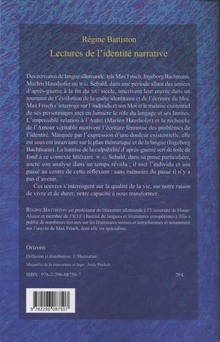 Lectures de l'identité narrative. Max Frisch, Ingeborg Bachmann, Marlen Haushofer, WG Sebald