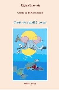 Régine Beauvais - Goût du soleil à coeur.