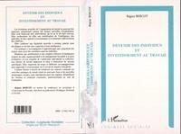Régine Bercot - Devenir des individus et investissement au travail.